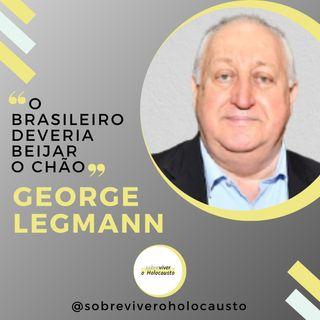Meu sentimento em relação ao Brasil | George Legmann, sobrevivente do Holocausto