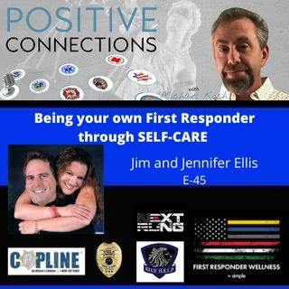 Being your Own First Responder through Self-Care: Jim and Jennifer Ellis