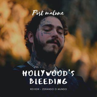 Análise de Álbuns #1 | Hollywood's Bleeding: Precisa desse hype todo?