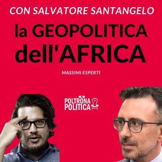 Geopolitica dell'Africa | Islam, Silvia Romano, Giulio Regeni, Cina