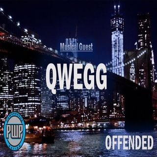 Offended: Episode 7 - Qwegg