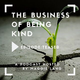 Introduction: 'The Business of Being Kind'