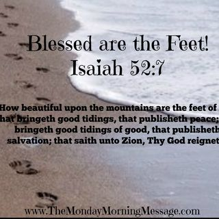 Blessed are the Feet 4/7/14