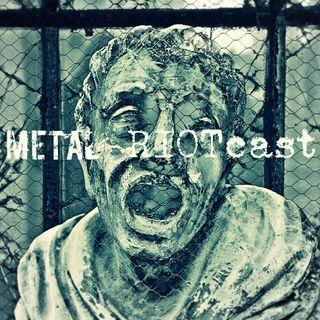 Metal RIOTcast LIVE - Episode 2