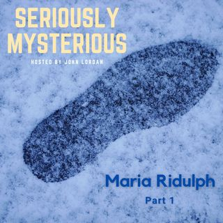 Maria Ridulph - Part 1