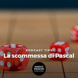 "Podcast Tips ""La Scommessa Pascaliana"""