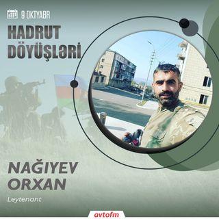 Nağıyev Orxan | 9 oktyabr - Hadrut döyüşü