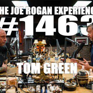#1463 - Tom Green