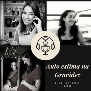 Episódio 9- A importância da autoestima na gravidez