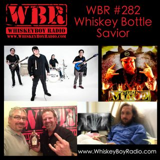 WBR #282 - Whiskey Bottle Savior!