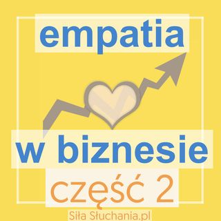 Empatia w biznesie (2)