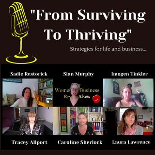 From Surviving To Thriving