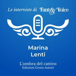 Marina Lenti: intervista su L'ombra del cattivo