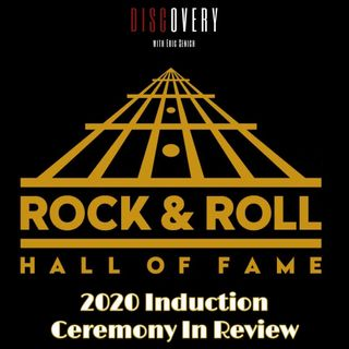 Episode 99 | 2020 Rock & Roll Hall of Fame Ceremony In Review