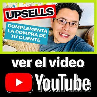 Upsells (El secreto de las tiendas grandes) || 43/365