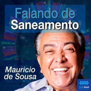 #02 - Falando de saneamento com Mauricio de Sousa