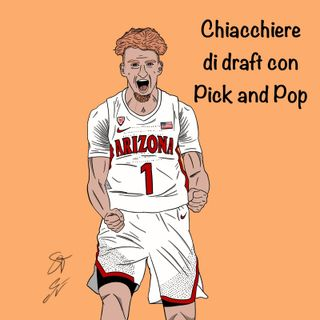 In vacanza: Chiacchiere di Draft con Pick and Pop