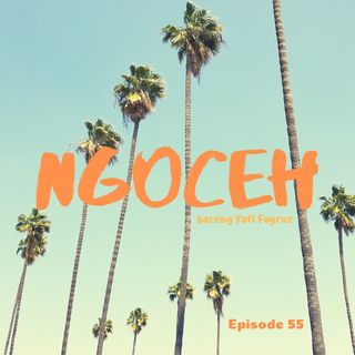 Episode 55 - Apa Yang Bikin Bimo Baper??