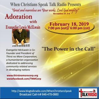 """THE POWER IN THE CALL"" - Adoration with Evangelist Mac"