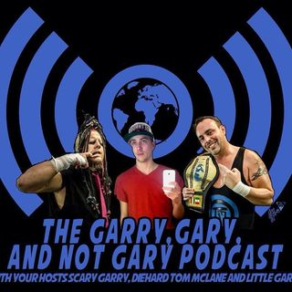 Garry, Gary and NOT Gary Show