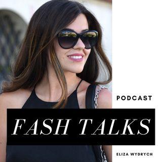 Fash Talks - Od czego sie zaczęło
