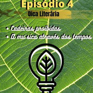 EP 04 #DicaLiterária