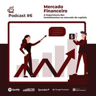 Podcast Café Legal #06 - Mercado Financeiro