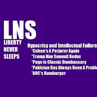 Hypocrisy and Intellectual Failure 02/28/19 Vol. 6-- #40