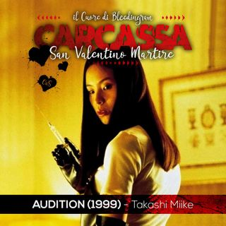 San Valentino Martire - Audition (Bleedingram)