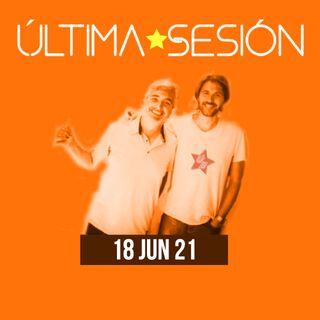 Última Sesion 18 de Junio 2021