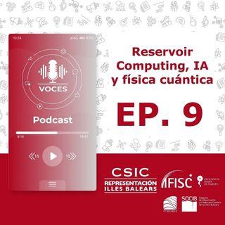 Reservoir Computing, inteligencia artificial y física cuántica #09