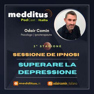 #33 Ipnosi per Superare la Depressione | Odair Comin