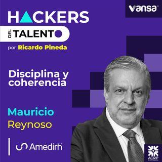118. Disciplina + coherencia- Mauricio Reynoso  (AMEDIRH) - Lado A