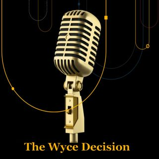 This Week With Wyce 8 6 19