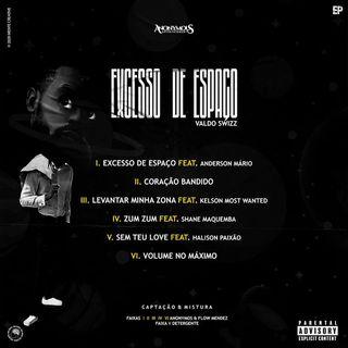 Valdo Swizz Feat. Anderson Mário - Excesso de espaço (R&B) [Download/Baixar]