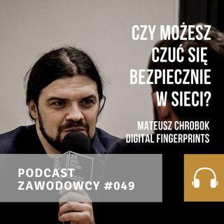 Mateusz Chrobok - Czy możesz się czuć bezpiecznie w sieci?