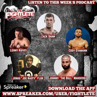 Fightlete Report March 1st 2019 with UFC John Makdessi, UFC235 Cody Stamann, Zack Shaw, Lenny Rufati Jonas Flok