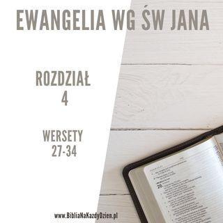 BNKD Ewangelia św. Jana rozdział 4 wersety 27-34