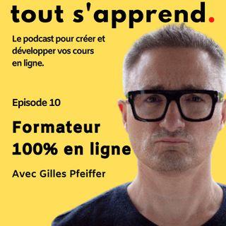 Episode 10 : Formateur 100% en ligne