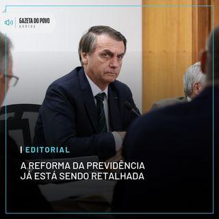 Editorial: A reforma da Previdência já está sendo retalhada