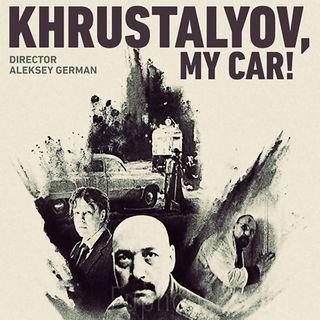 Episode 520: Khrustalyov, My Car!