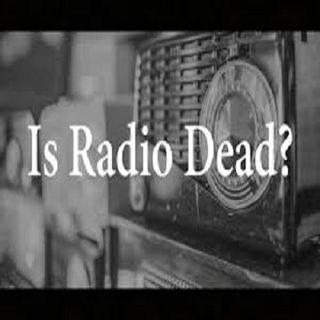 Is Radio Dead?