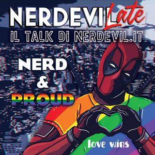 Nerdevilate 24/06/21 - Nerd & Proud