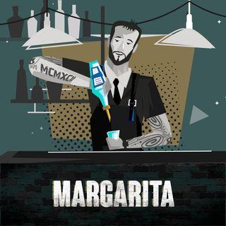 Ep.8 Margarita