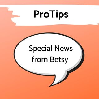 Pro Tip: Betsy's Airbnb Special Announcement