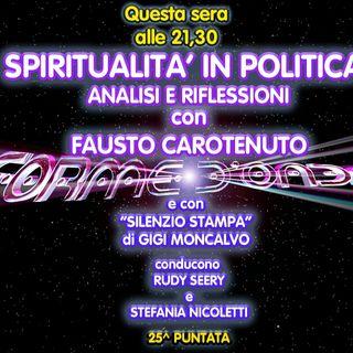Forme d'Onda - Fausto Carotenuto - Spiritualità in Politica - 25^ puntata (29/04/2021)