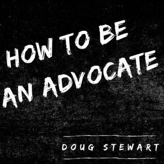 Intro - How To Be An Advocate