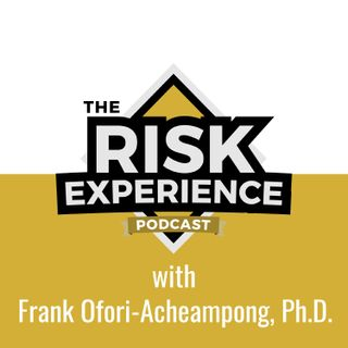 The Risk Experience Podcast