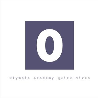 Olympia Academy Quick Mix 21