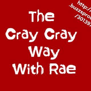 CrayCrayRae